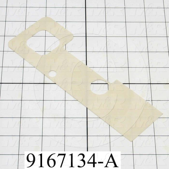 Fabricated Parts, Anti - Friction Tape, 8.25 in. Length, 2.82 in. Width