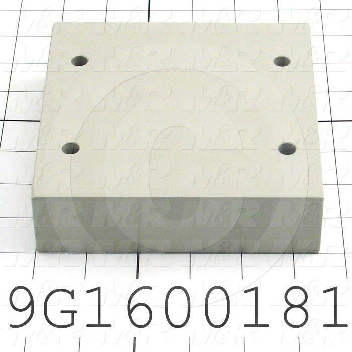 Fabricated Parts, Base/Motor Spacer, 5.50 in. Length, 5.50 in. Width, 1.50 in. Thickness, Warm Gray #3 Finish