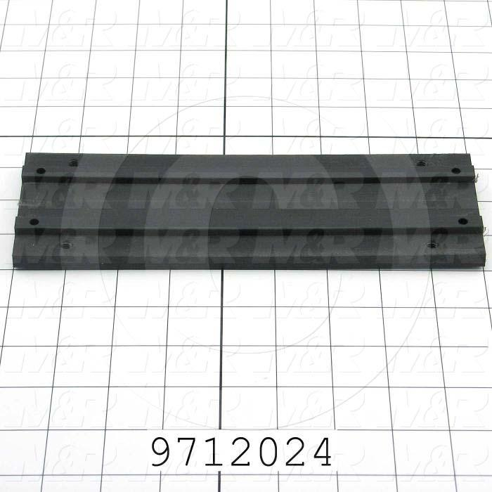 """Fabricated Parts, Control Box Slide 9""""Lg, 9.00 in. Length, 1.50 in. Width, 0.50 in. Height"""