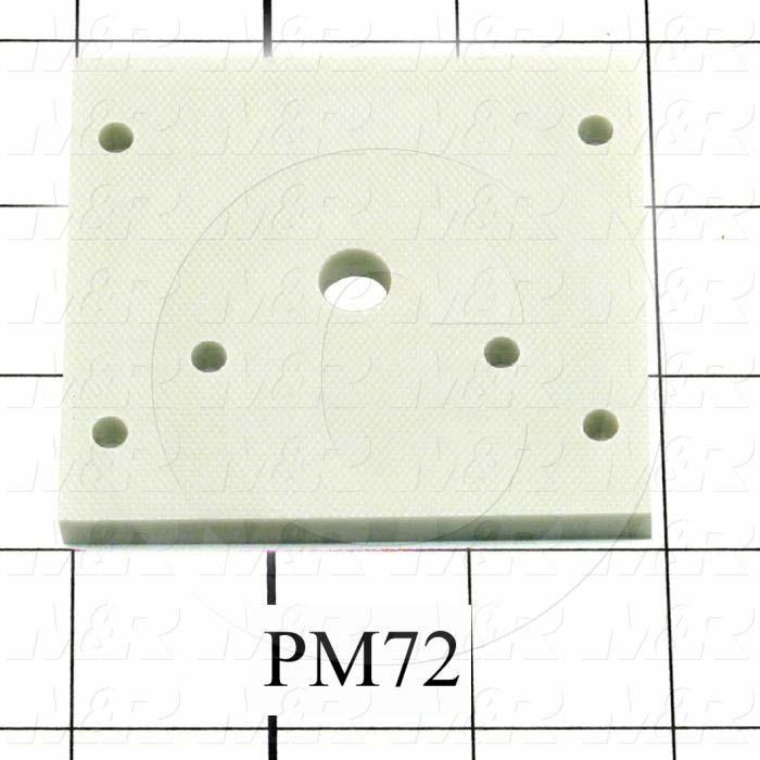 Fabricated Parts, Front High Voltage Insulator, 3.00 in. Length, 2.75 in. Width, 0.25 in. Thickness