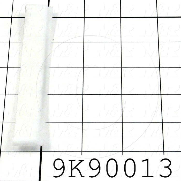 Fabricated Parts, Plastic Insert, 0.75 in. Length, 0.13 in. Width, 0.050 in. Thickness