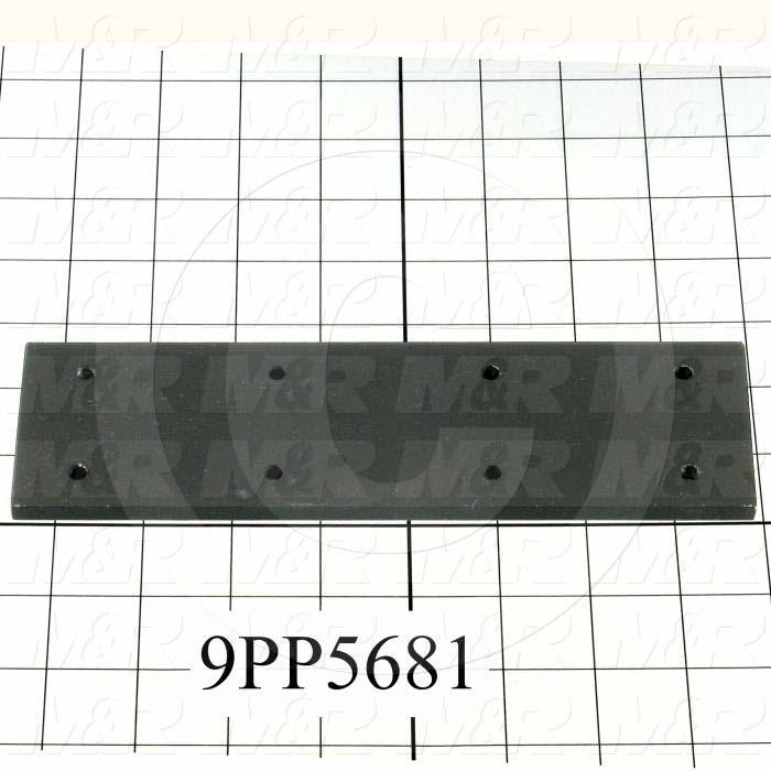 Fabricated Parts, Shutter Reinforcement Plate, 8.50 in. Length, 2.50 in. Width, 0.25 in. Thickness