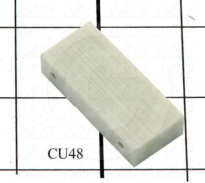 Fabricated Parts, Tube Support Insulator, 1.75 in. Length, 0.38 in. Width, 0.75 in. Height
