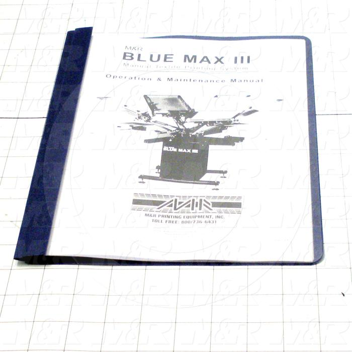 Owners Manual, Equipment Type : Blue Max III
